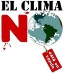 Cartel. 'El clima no está en venta'. Dic.2009.