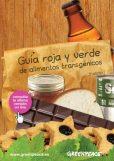 Guía roja y verde de alimentos transgénicos. 5ª edición. 21 enero 2014. Greenpeace.org.