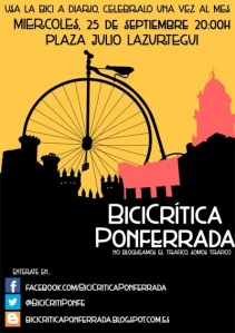 Cartel. BiciCrítica Ponferrada. 25 sept. 2014. Fuente: unecologistaenelbierzo.wordpress.com.