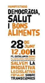 Cartel. Manifestación contra los transgénicos. Barcelona, 28 junio 2009. Somloquesembrem.wordpress.com.