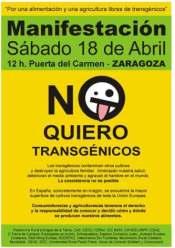 Cartel. Manifestación antitransgénicos. Zaragoza, 18 abril 2009. Fuente: unecologistaenelbierzo.wordpress.com.
