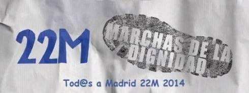 22M: Marchas de la Dignidad. Tod@s a Madrid. Madrid, 22 marzo 2014. Fuente: unecologistaenelbierzo.wordpress.com.