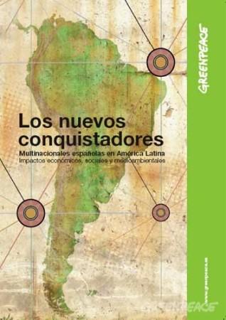 Cartel. Informe 'Los nuevos conquistadores. Madrid, 1 oct. 2009. Fuente: greenpeace.org.