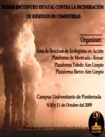 Cartel. I Encuentro Estatal Contra la Incineración de Residuos en Cementeras. Ponferrada, 9-11 oct. 2009.