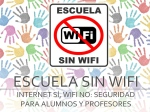 Campaña 'Escuela Wi-Fi sin Wi-Fi'. Avvate.org.