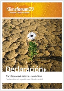 'Cambiemos el sistema, no el clima'. Declaración de los Pueblos. Klimaforum09.  Copenhague, 18 dic. 2009.