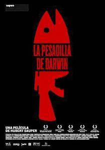 Cartel. La pesadilla de Darwin. Unecologistaenelbierzo.wordpress.com.