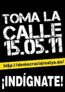 Cartel. Democracia real Ya! Fuente: Unecologistaenelbierzo.wordpress.com.
