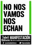 Cartel. No nos vamos, nos echan.  Madrid, 7 abril 2013. Fuente: nonosvamosnoshechan.net.