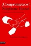 'Comprometeos' de Stéphane Hessel. Fuente: Unecologistaenelbierzo.wordpress.com.