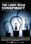 Cartel. 'La conspiración de la bombilla'. 2010. Centennialbulb.org.
