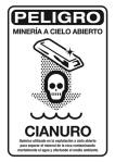 Cartel. Peligro: minería a cielo abierto. Cianuro. Lacebolla.com.