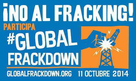 'No al fracking! Global Frackdown. 11 oct. 2014. 350.org.