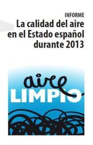Informe sobre el estado del aire en el Estado Español. 8 oct. 2014. Ecologistasenaccion.org.