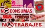 Cartel. Huelga General 29M. CGT. 'No consumas, no trabajes'. 29 marzo 2012. Fuente estrecho.indymedia.org.