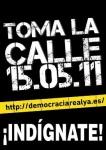 Convocatoria 15M. 'Toma la calle'. 15 mayo 2011. Fuente: unecologistaenelbierzo.wordpress.com.