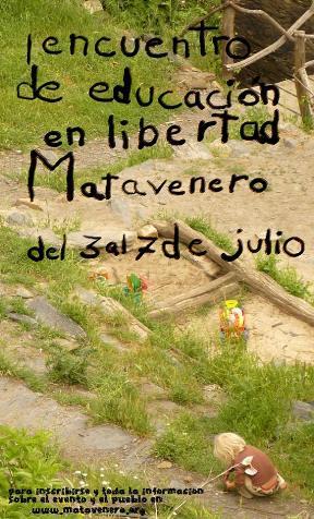 I Encuentro en de Educación en Libertad en Matavenero. 3-7 julio 2013. Fuente: unecologistaenelbierzo.wordpress.com.