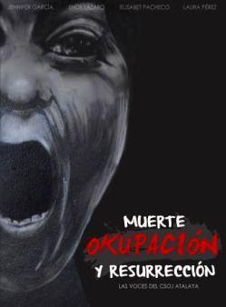 Cartel. Muerte, okupación, resurrección. 2015. Jennifer García.