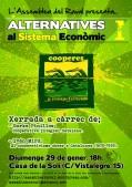 Cartel. Alternativas al sistema económico. Barcelona, 29 enero 2012. Asamblearaval.wordpress.com .