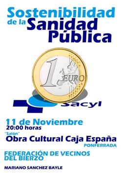 Cartel. 'Sostenibilidad en la Sanidad Publica. Ponferrada, 11 nov. 2011. Federación de Asociaciones de Vecinos del Bierzo.
