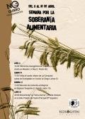 Cartel. Semana por la Soberanía Alimentaria. Burgos, 1-18 abril 2011. Ecologistasenaccion.org.