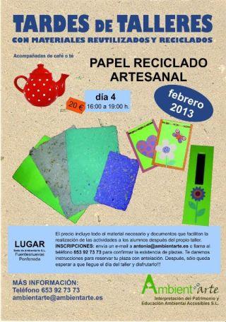 Taller de papel reciclado artesanal. Fuentesnuevas, 4 febr. 2013. Fuente: ambientarte.es.