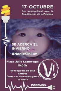 Cartel. Día Internacional para la Erradicación de la Pobreza. #Nadie sin luz. 17 oct. 2016. Facebook Podemos.